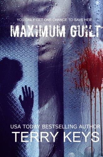 Maximum Guilt (Hidden Guilt) (Volume 2)