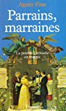 Image de Parrains, marraines: La parente spirituelle en Europe (French Edition)