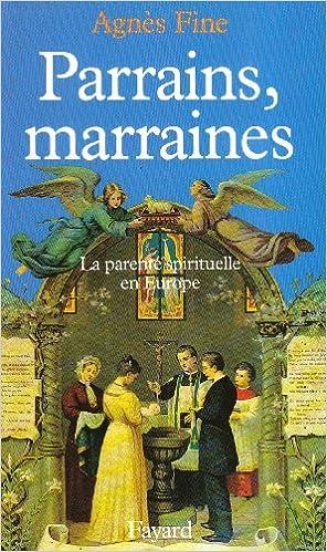 En ligne Parrains, marraines. La parenté spirituelle en Europe pdf