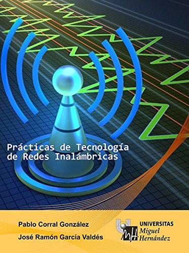 Descargar Libro Prácticas De Tecnología De Redes Inalámbricas Pablo Corral González
