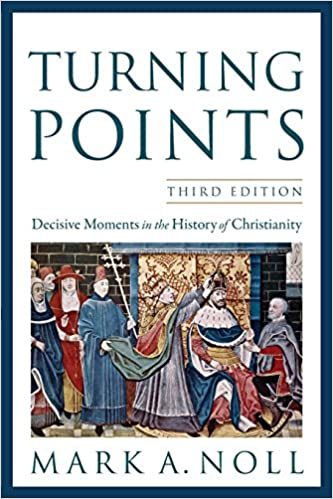 Amazon turning points decisive moments in the history of amazon turning points decisive moments in the history of christianity 9780801039966 mark a noll books fandeluxe Images