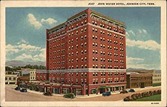 Amazon Com John Sevier Hotel Johnson City Tennessee