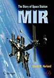 The Story of the MIR Space Station, Harland, David M., 0387230114