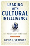 Leading with Cultural Intelligence: The Real Secret to Success