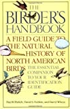 img - for The Birder's Handbook: A Field Guide to the Natural History of North American Birds by Paul Ehrlich (1988-06-15) book / textbook / text book
