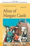 Afton of Margate Castle, Angela Elwell Hunt, 0595090052