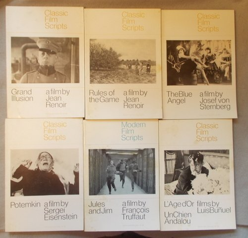 Grand Illusion, Rules of the Game, Jules and Jim, Potemkin, the Blue Angel, L'Age D'Or, Un Chien Andalou (Modern and Classic Film Scripts, 6 Volumes)