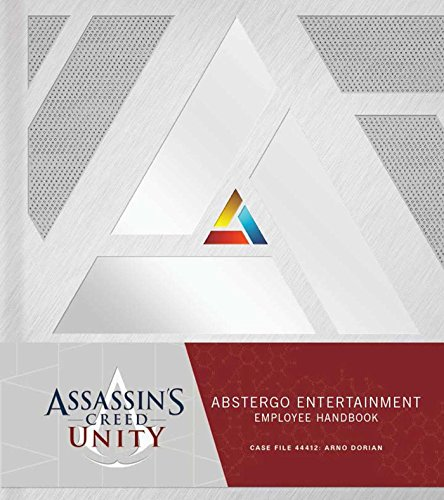 Assassin's Creed Unity: Abstergo Entertainment: Employee Handbook cover
