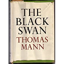 The Black Swan. Translated from the German by Willard R. Trask.