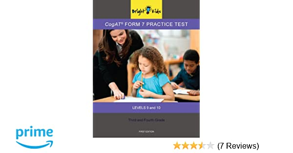 Cogat Form 7 Practice Test 3rd And 4th Grade Level 9 10 Bright