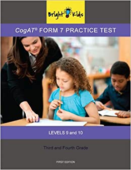 Cogat form 7 practice test 3rd and 4th grade level 9 10 bright cogat form 7 practice test 3rd and 4th grade level 9 10 bright kids nyc 9781935858713 amazon books fandeluxe Gallery