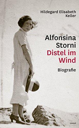 Alfonsina Storni – Distel im Wind: Biografie Gebundenes Buch Hildegard Elisabeth Keller Limmat 3857917504 Argentinien