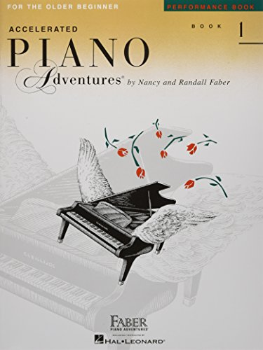 Older Series - Accelerated Piano Adventures For The Older Beginner, Performance Book 1
