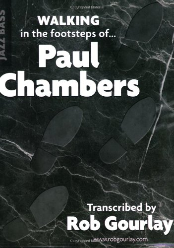Walking in the footsteps of Paul Chambers (Best Walking Bass Lines)