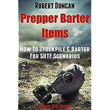 Prepper Barter Items: How To Stockpile & Barter For SHTF Scenarios