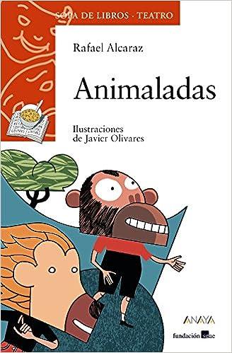 Animaladas (literatura Infantil (6-11 Años) - Sopa De Libros (teatro)) Descargar PDF