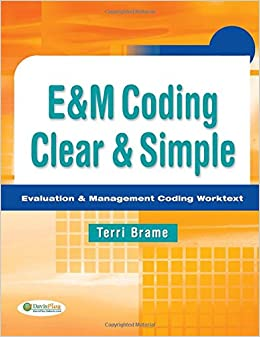Book Eandm Coding Clear and Simple: Evaluation and Management Coding Worktext