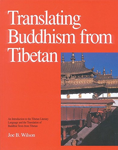 Translating Buddhism from Tibetan: An Introduction to the Tibetan Literary Language and the Translation of Buddhist Texts from Tibetan by Brand: Snow Lion