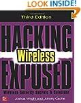 Hacking Exposed Wireless, Third Editi...