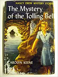 Nancy Drew The Mystery Of The Tolling Bell Carolyn Keene Amazon Com Books