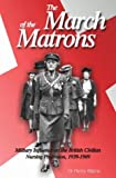 img - for March of the Matrons: Military Influence on the British Civilian Nursing Profession 1939-1969 by Penny Starns (2000-07-06) book / textbook / text book