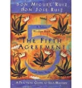 [FIFTH AGREEMENT] by (Author)Ruiz, Don Jose on Nov-21-11