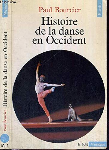 Histoire de la danse [ancienne édition]
