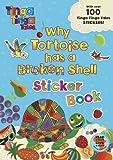 Tinga Tinga Tales: Why Tortoise has a Broken Shell Sticker Book