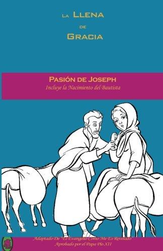 Pasin de Joseph (La Llena de Gracia) (Volume 3) (Spanish Edition)
