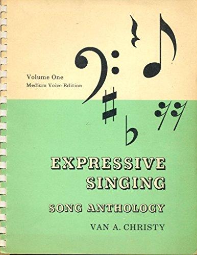 Expressive Singing Song Anthology (Medium Voice Edition, Volume One)