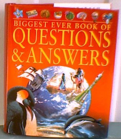 Biggest Ever Book of Questions and Answers by Ian James, Jinny Johnson, Angela Royston (2006) Hardcover