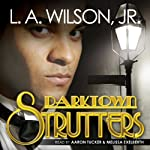 Darktown Strutters   L. A. Wilson