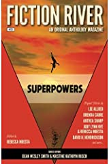 Fiction River: Superpowers (Fiction River: An Original Anthology Magazine) (Volume 26) Paperback