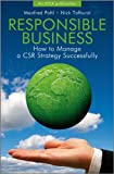 Responsible Business, Nick Tolhurst and Manfred Pohl, 0470712422