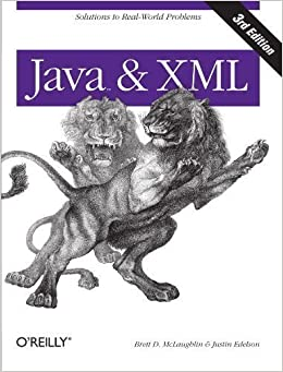 Book Java and XML 3rd (third) Edition by McLaughlin, Brett, Edelson, Justin published by O'Reilly Media (2006)