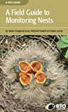 A Field Guide to Monitoring Nests