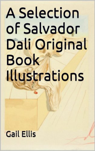 (A Selection of Salvador Dali Original Book Illustrations)