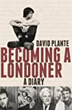 Image of Becoming a Londoner: A Diary