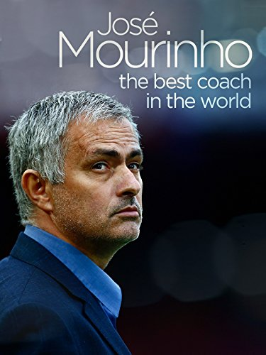 Jose Mourinho - The Best Coach in the World
