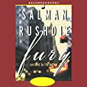 Fury Audiobook by Salman Rushdie Narrated by Salman Rushdie