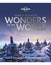 Lonely Planet's Wonders of the World 1st Ed.: 101 great sights and how to see them on any budget