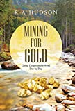 img - for Mining for Gold: Going Deeper in the Word Day by Day book / textbook / text book