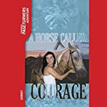 A Horse Called Courage: Pageturners | Anne Schraff