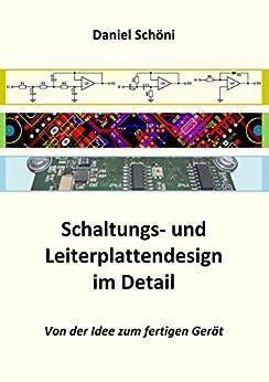 Amazon.com: Schaltungs- und Leiterplattendesign im Detail