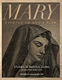 img - for Mary: Devoted to God's Plan book / textbook / text book
