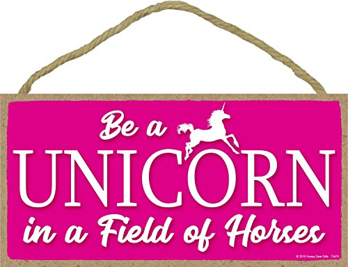Be A Unicorn in A Field of Horses Pink - 5 x 10 inch Hanging Unicorn Decor, Wall Art, Decorative Wood Sign Home Decor (Be A Unicorn In A Field Of Horses)
