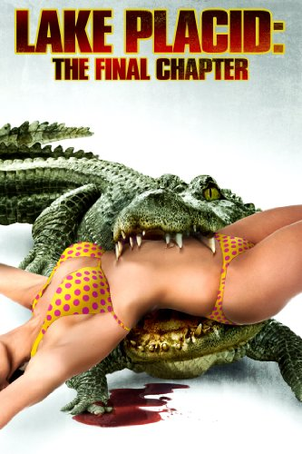 Lake Placid: The Final Chapter (Unrated)