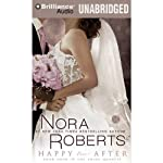 Happy Ever After: The Bride Quartet, Book 4 | Nora Roberts