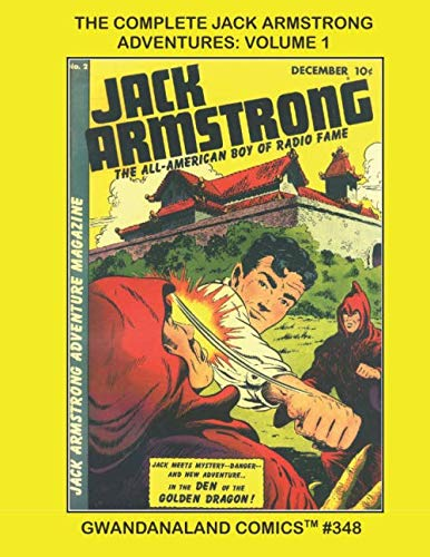 The Complete Jack Armstrong Adventures: Volume 1: Gwandanaland for sale  Delivered anywhere in USA