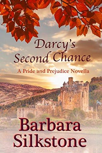 Darcys Second Chance A Pride And Prejudice Novella Kindle